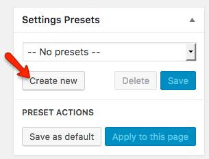 Fig. 3.1. Create new settings preset.